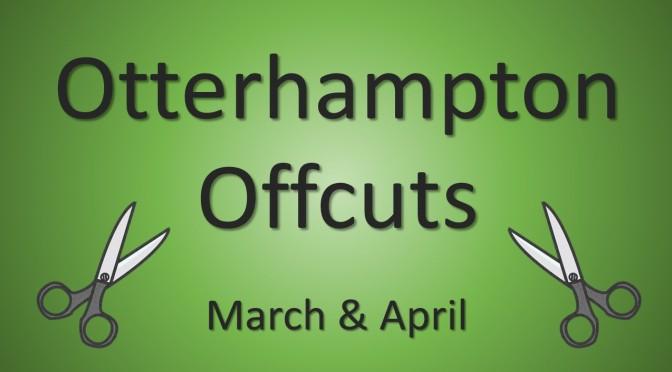 "Latest Edition of ""Otterhampton Offcuts"""